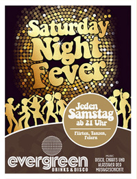 Dieses Bild zeigt den Flyer des Events SATURDAY NIGHT FEVER