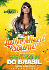 Dieses Bild zeigt den Flyer des Events Latin Mixed Sound