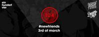 Dieses Bild zeigt den Flyer des Events 104 Thursdays #newfriends