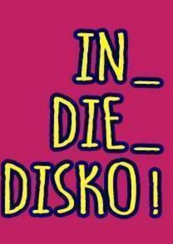 This picture shows the flyer for the event In Die Disko